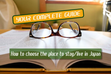 [Complete Guide] How to find a place to stay/live in Japan